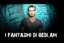 I fantasmi di Bedlam – Season 1