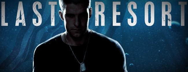 Last Resort – Season 1
