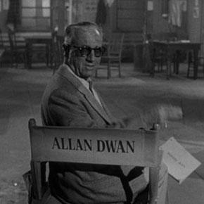 Il cinema di Allan Dwan