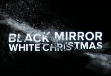 Black Mirror – White Christmas