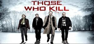 mediacritica_those_who_kill