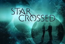 Star-Crossed – Season 1