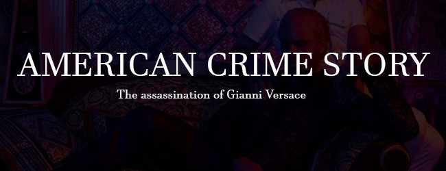 American Crime Story – L'assassinio di Gianni Versace