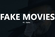 Fake Movies #2 – Sasha