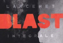 Blast – Integrale