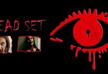 Dead Set – Season 1