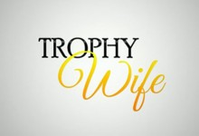 Trophy Wife – Season 1