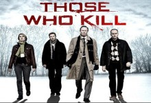 Those Who Kill – Season 1