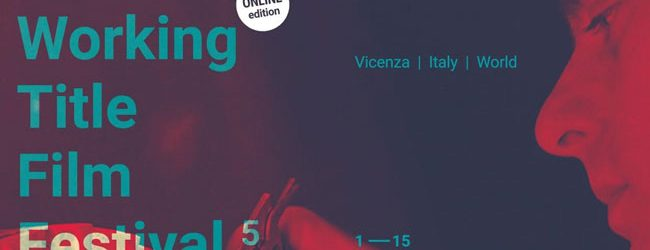Appunti dalla 5° edizione del Working Title Film Festival